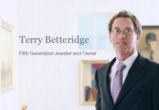 Terry Betteridge: Fifth Generation Jeweler and Owner